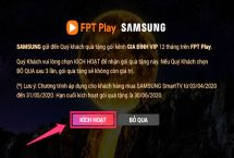 Cách kích hoạt gói khuyến mãi FPT Play trên tivi Samsung