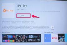 Cách tải và sử dụng ứng dụng FPT Play trên tivi Samsung
