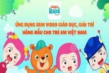 Giới thiệu Pops Kids - Ứng dụng xem video cho trẻ em