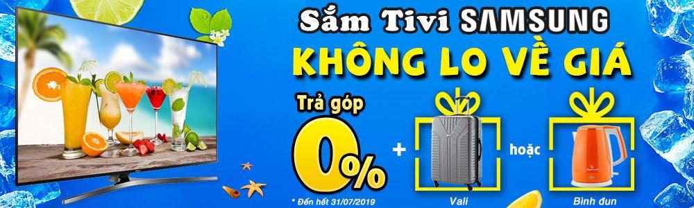 Sắm Tivi Samsung - Không lo về giá